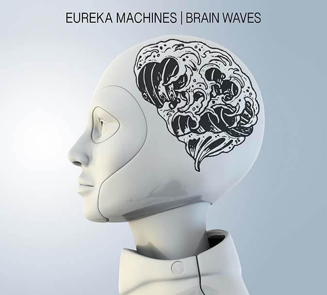 Eureka Machines _ Brain Waves